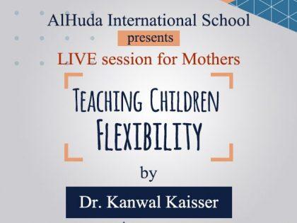 Teaching Children Flexibility   by Dr Kanwal