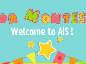 Junior Montessori – Welcome to AIS!