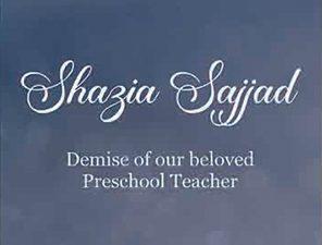 Demise of Ms Shazia Sajjad