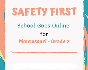 Safety First | Online Classes (Isb & Khi)