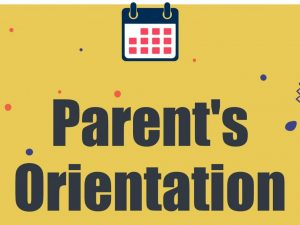 Parent's Orientation Session 2020