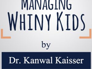 Productive Friday: Managing Whiny Kids
